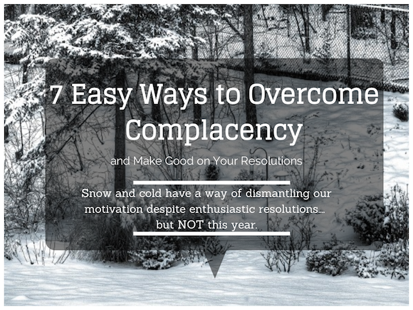overcome complacency